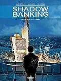 Shadow Banking - Le Pouvoir de l'ombre - Format Kindle - 9782331012792 - 7,99 €