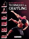 Le grand livre des techniques de Grappling