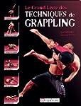 Le grand livre des techniques de Grap...