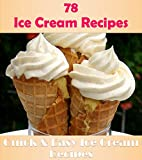 Best Ice Cream Cookbooks - Ice cream: 78 Simple and Delicious Ice cream Review