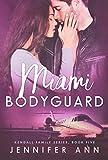 Miami Bodyguard (Kendall Family Book 5)