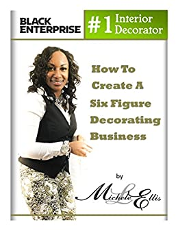 how to become a successful interior decorator