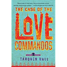 The Case of the Love Commandos (Vish Puri) by Tarquin Hall (2014-10-28)