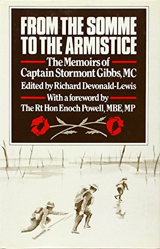 From the Somme to the Armistice: The Memoirs of Captain Stormont Gibbs, M.C.