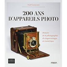 200 ans d'appareils photo : Histoire de la photographie du daguerréotype au numérique