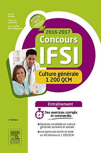 Concours IFSI 2016-2017 - Culture gnrale - 1 200 QCM