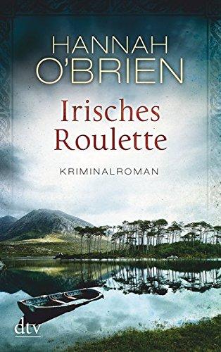 Irisches Roulette  Bd. 2: Kriminalroman (Grace O'Malley)