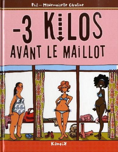 Descargar Libro -3 kgs avant le maillot de Mademoiselle Caroline