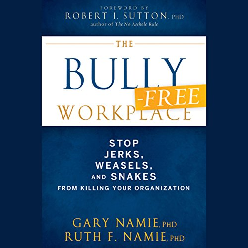 The Bully-Free Workplace  Audiolibri