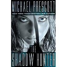 The Shadow Hunter (English Edition)