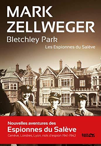 Bletchley Park (THRILLER) par Mark Zellweger