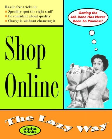 shop-online-the-lazy-way-by-richard-selter-1999-06-29