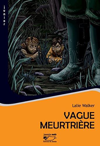 Vague meurtrière: Polar jeunesse (Jasmin noir t. 3)