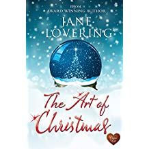 The Art of Christmas (Choc Lit): Fabulously, funny, feel good Christmas story