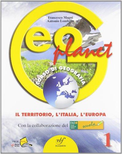 Geoplanet. Con espansione online. Per la Scuola media: 1