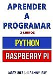 Aprender a Programar: Raspberry PI y Python