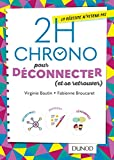 2h Chrono pour déconnecter (et se retrouver)...