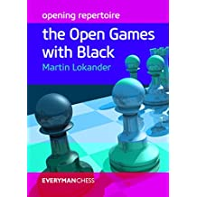 Opening Repertoire: The Open Games with Black (English Edition)