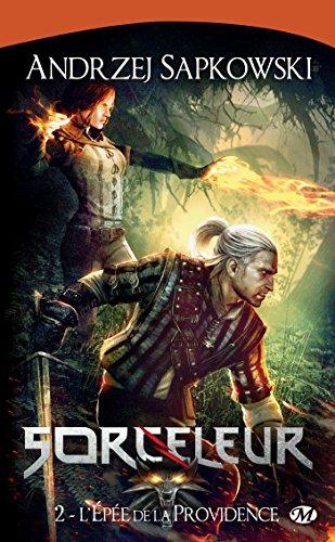 L'Épée de la providence: Sorceleur, T2