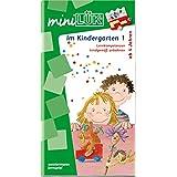 miniLÜK: Im Kindergarten 1: Lernkompetenzen kindgemäß anbahnen