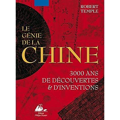 Le génie de la Chine : 3 000 ans de découvertes et d'inventions