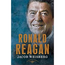 Ronald Reagan: The 40th President, 1981-1989 (American Presidents)
