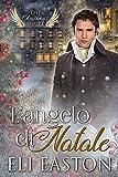 L'angelo di Natale (The Christmas Angel Vol. 1)