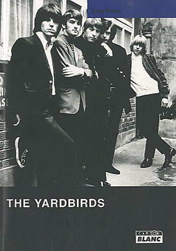THE YARDBIRDS The ultimate rave up