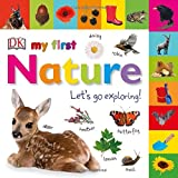 My First Nature Let's Go Exploring