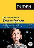 Wissen - Üben - Testen: Mathematik - Textaufgaben 3. Klasse (Duden - Einfach klasse) - Ute Müller-Wolfangel, Beate Schreiber