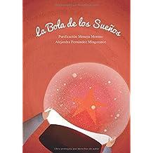 La Bola De Los Sueños (El hada y el duende)