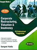 Corporate Restructuring Valuation and Insolvency Old Syllabus CS Professional Latest Edition By Sangeet Kedia Applicable for December 2019 Exam