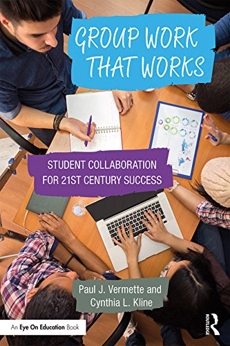 group-work-that-works-student-collaboration-for-21st-century-success