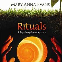 Rituals: A Faye Longchamp Mystery, Book 8