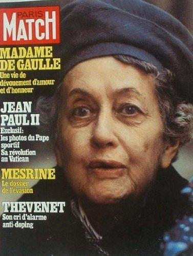 PARIS MATCH - MADAME DE GAULLE - 1539