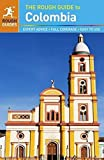 The Rough Guide to Colombia [Lingua Inglese]