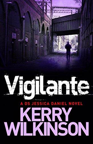 Vigilante (Jessica Daniel series, Band 2) (2 Manchester Serie)