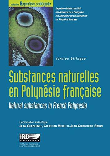 Substances naturelles en Polynésie française: Stratégies de valorisation