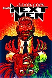 Classic Next Men Volume 3 (Classic Next Men Tp) by John Byrne (2012-03-27)