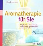 Aromatherapie für Sie (Amazon.de)