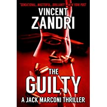 The Guilty: A Gripping Hard-Boiled Mystery (P.I. Jack Marconi Book 3)