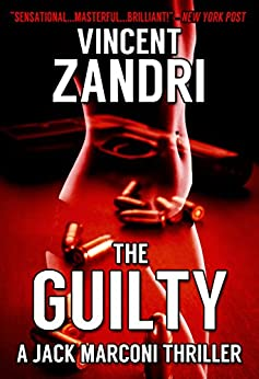 The Guilty: A Gripping Hard-Boiled Mystery (P.I. Jack Marconi Book 3) (English Edition) di [Zandri, Vincent]