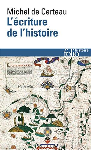 L'Ecriture de l'histoire par Michel de Certeau