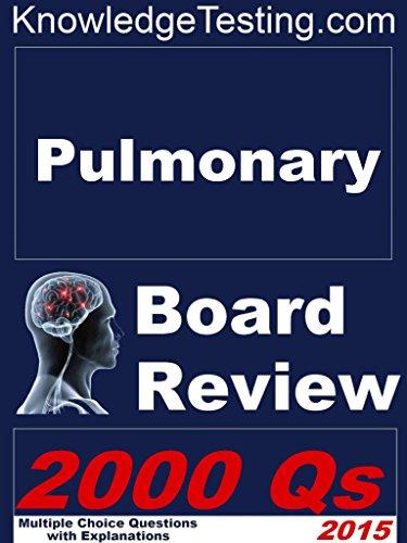 Pulmonary Board Review (Board Review in Pulmonology Book 1) (English Edition) - Alvin Board