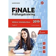FiNALE Prüfungstraining Mittlerer Schulabschluss Nordrhein-Westfalen: Englisch 2019 Arbeitsbuch mit Lösungsheft und Audio-CD