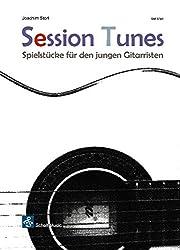 Session Tunes-Leichte Spielstücke für den jungen Gitarristen: Leichte Spielstücke für den Gitarristen