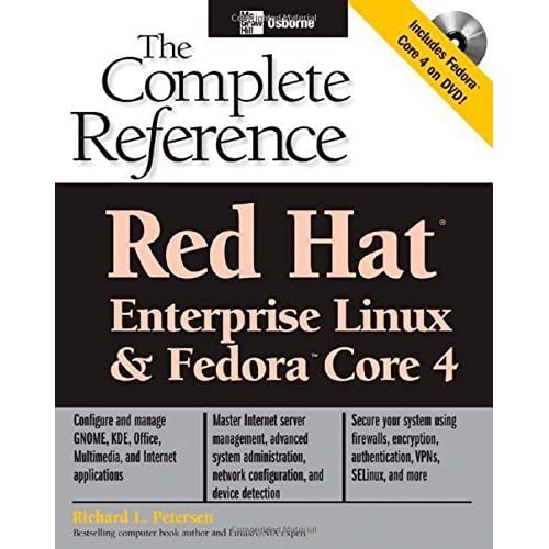 Red Hat Enterprise Linux & Fedora Core 4 : The Complete Reference 3rd edition by Petersen,Richard (2005) Paperback