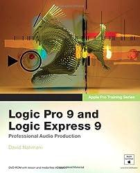 Apple Pro Training Series: Logic Pro 9 and Logic Express 9 by David Nahmani (2009-11-16)