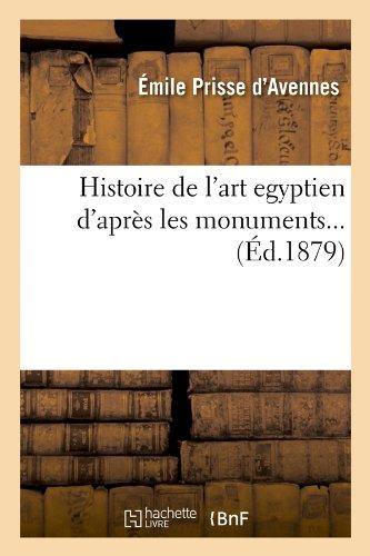 Histoire de l'art égyptien d'ap...