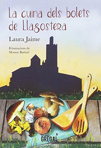 La cuina dels bolets de Llagostera (Cultura Popular)